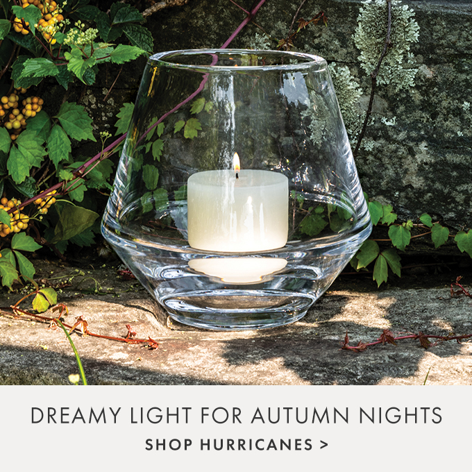 DREAMY LIGHT FOR AUTUMN NIGHTS — SHOP HURRICANES >