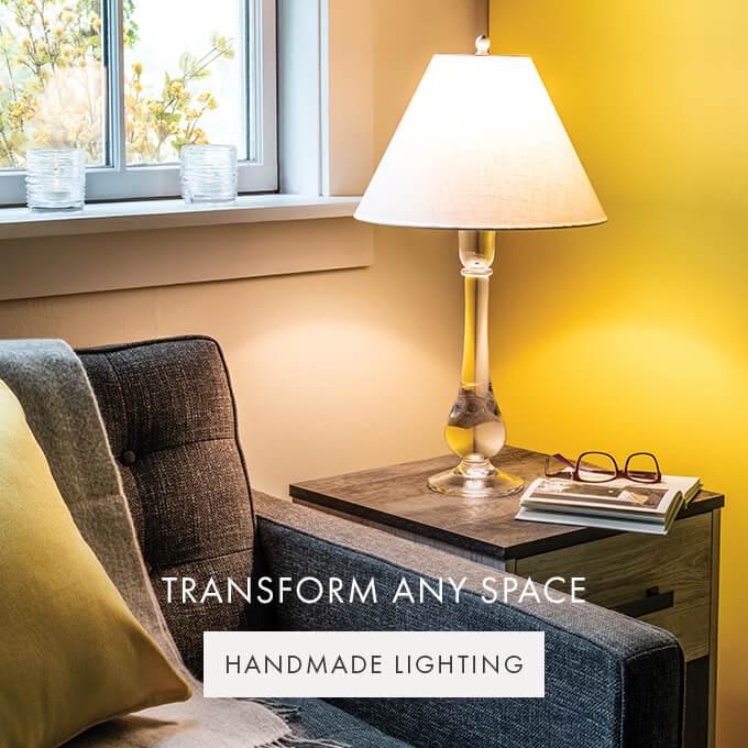 TRANSFORM ANY SPACE — HANDMADE LIGHTING >