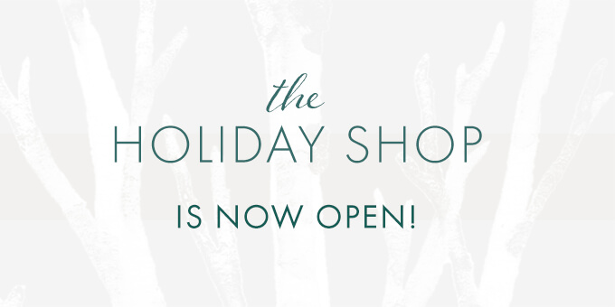 The Holiday Shop is Now Open!