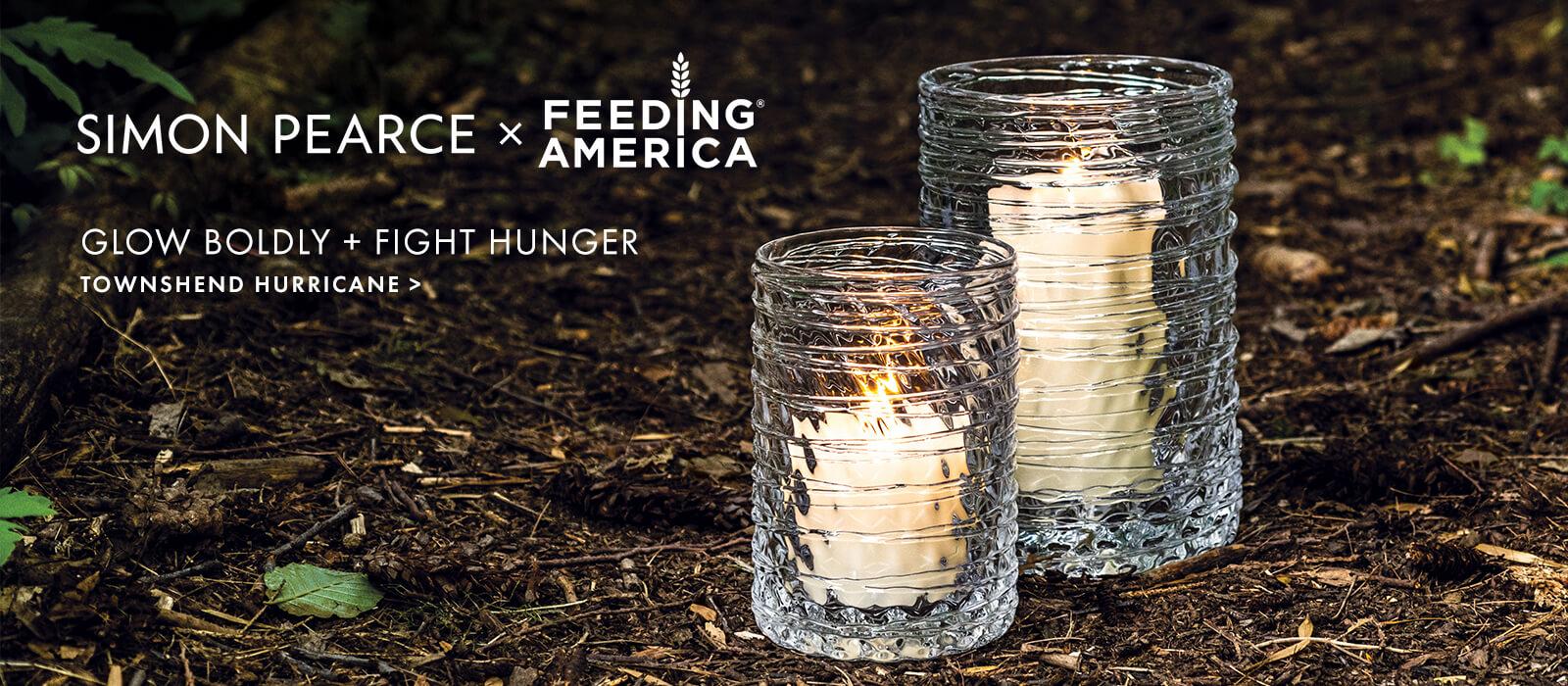 Simon Pearce - Feeding America — Glow Boldly + Fight Hunger   Townsend Hurricane >
