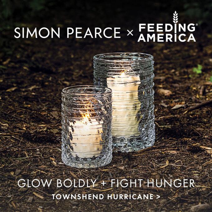 Simon Pearce - Feeding America — Glow Boldly + Fight Hunger | Townsend Hurricane >