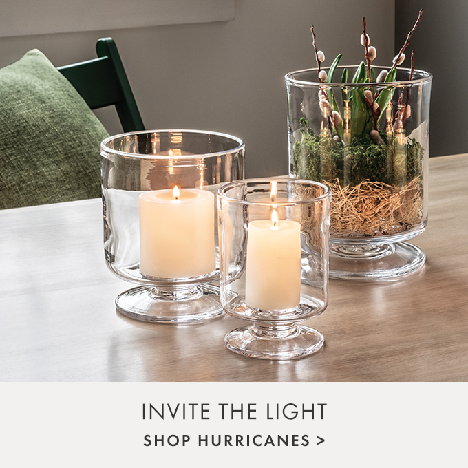 INVITE THE LIGHT — SHOP HURRICANES >