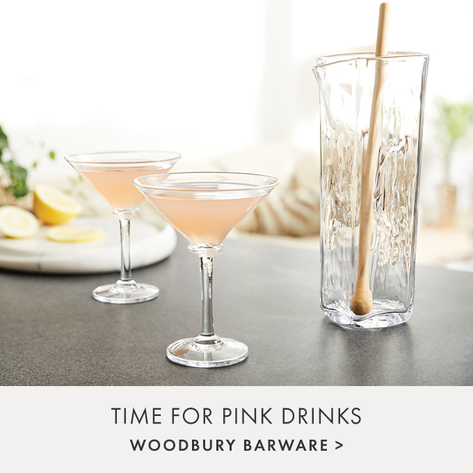 TIME FOR PINK DRINKS — WOODBURY BARWARE >