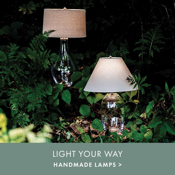 LIGHT YOUR WAY — HANDMADE LAMPS >
