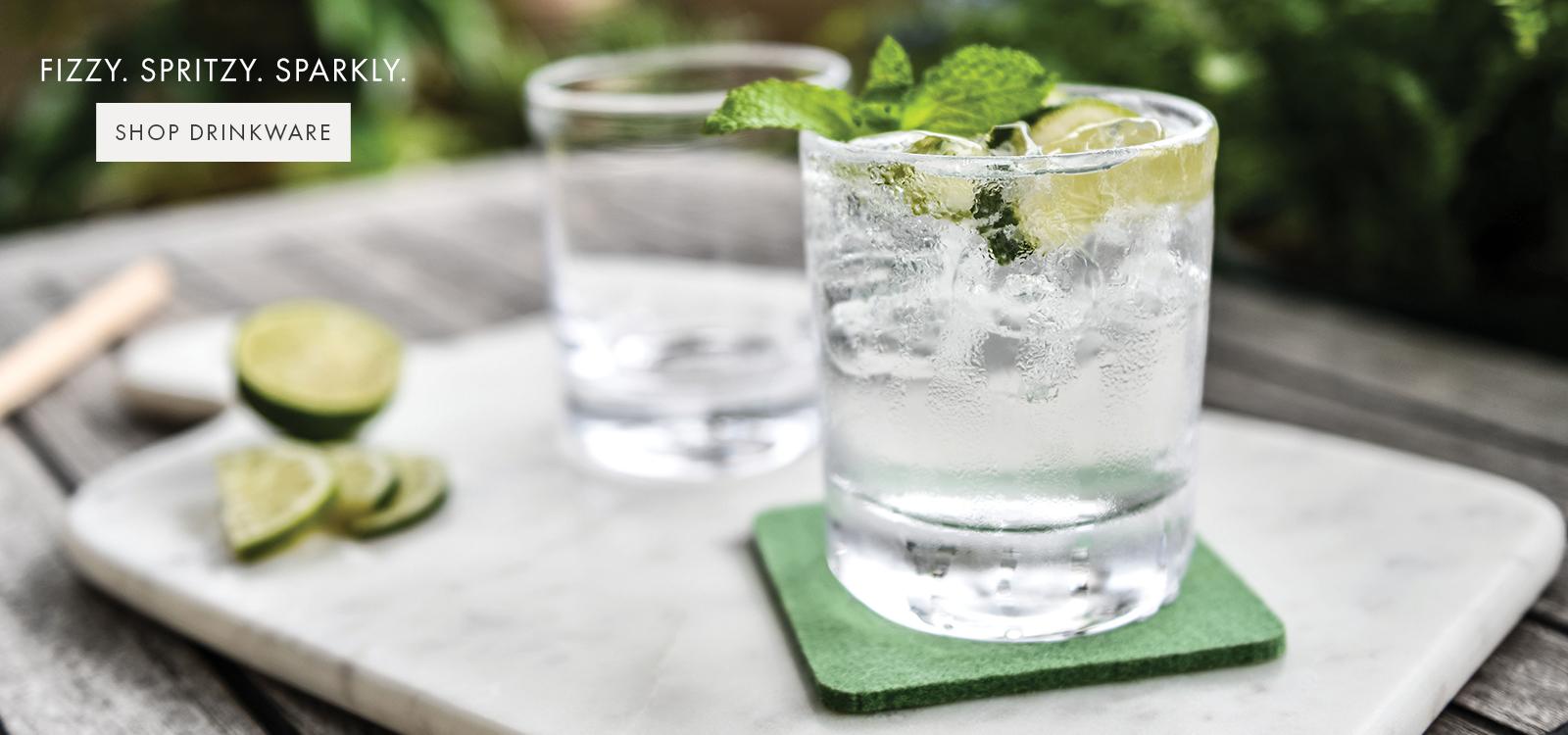 FIZZY. SPRITZY. SPARKLY. — SHOP DRINKWARE >