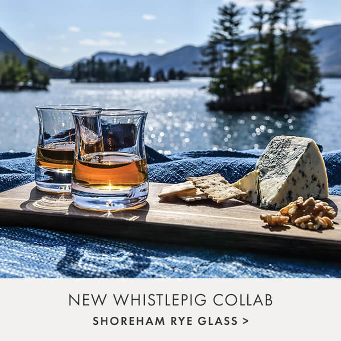 NEW WHISTLEPIG COLLAB — SHOREHAM RYE GLASS >