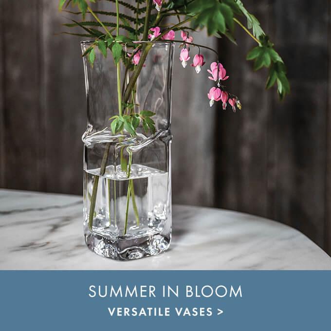 SUMMER IN BLOOM — VERSATILE VASES >