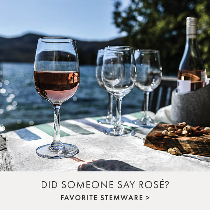DID SOMEONE SAY ROSé?  — FAVORITE STEMWARE >