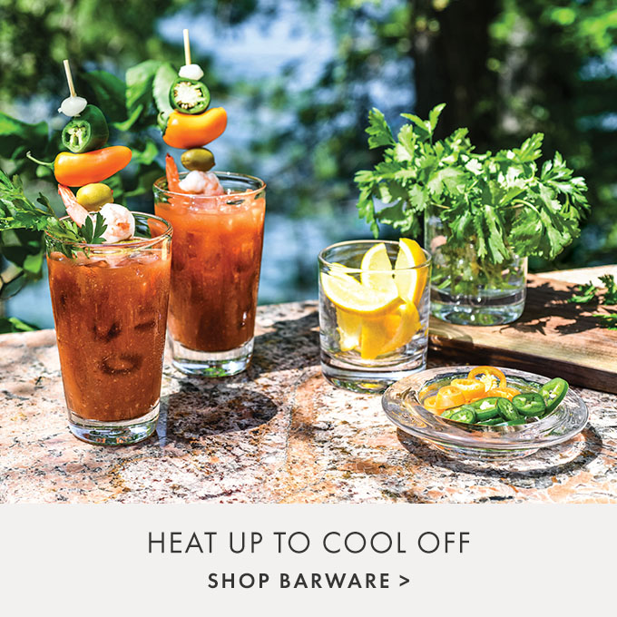 HEAT UP TO COOL OFF — SHOP BARWARE >