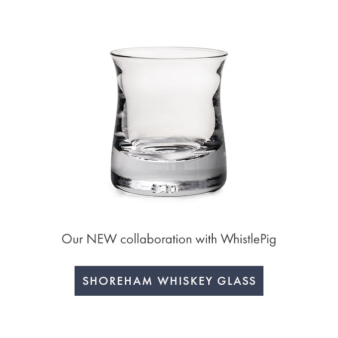 Our NEW collaboration with WhistlePig —SHOREHAM WHISKEY GLASSS >
