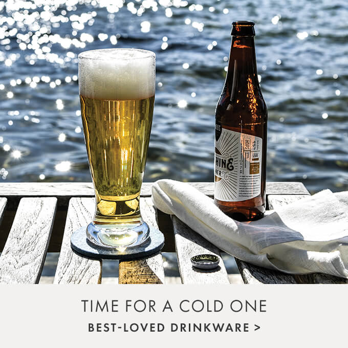 TIME FOR A COLD ONE — BEST-LOVED DRINKWARE >