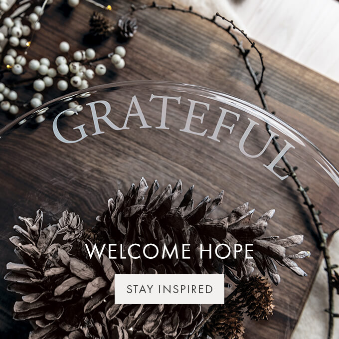 WELCOME HOPE — AT HOME >